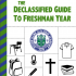 The Declassified Guide to Freshman Year